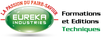 Eureka Industries, La passion du faire-savoir